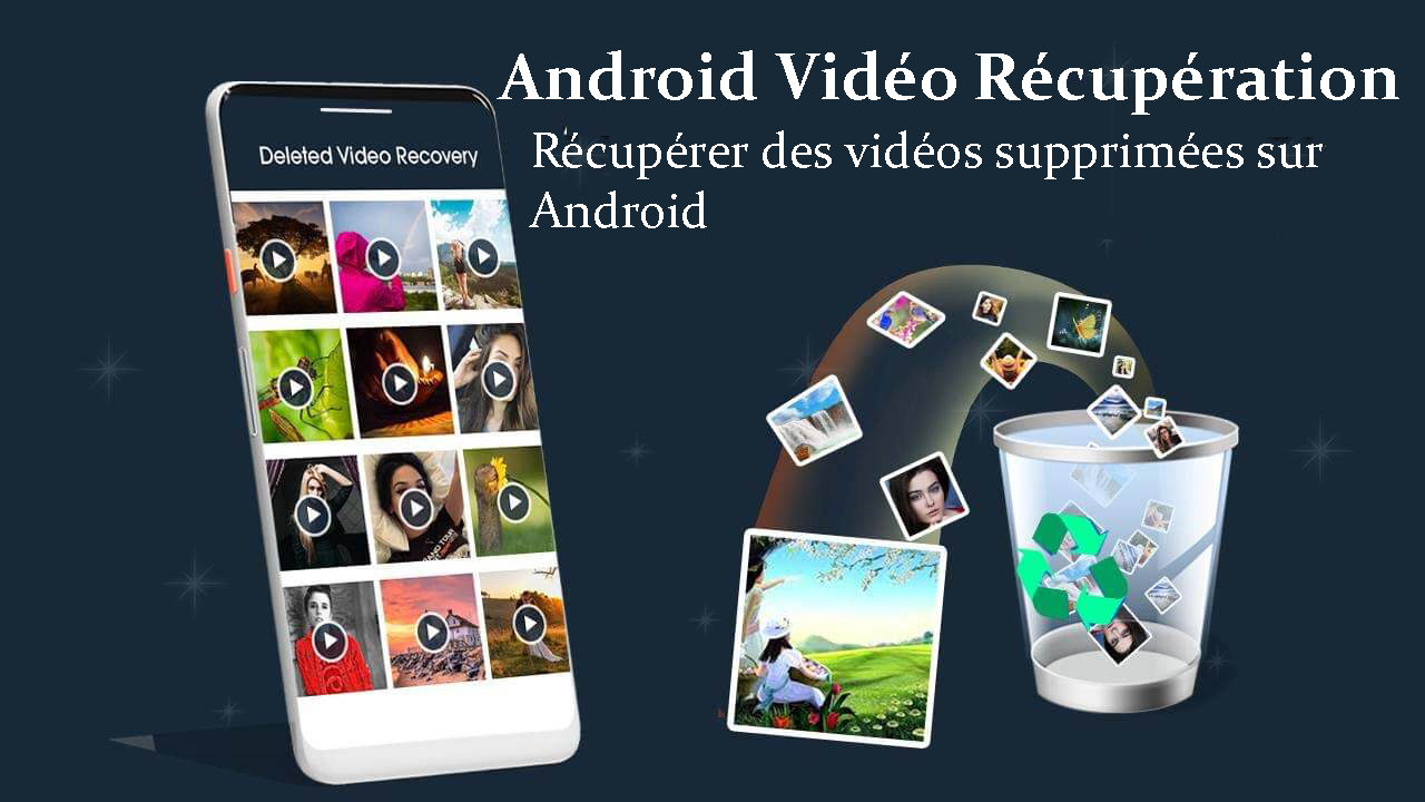 Android vidéo Récupération