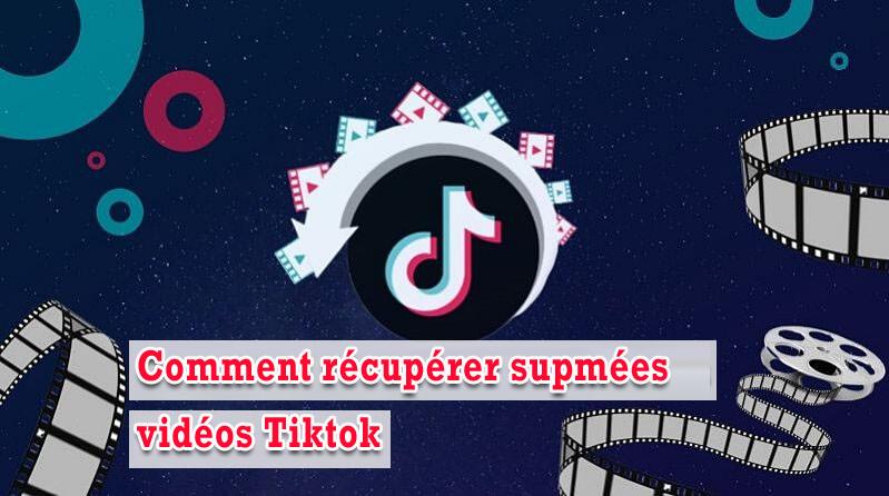 récupérer des vidéos Tiktok supprimées sur Android