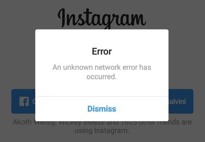 """Réparer Instagram """"Une erreur de réseau inconnue est survenue"""""""